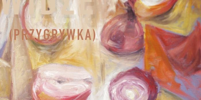 Wystawa malarstwa Zuzanny Kłapkowskiej