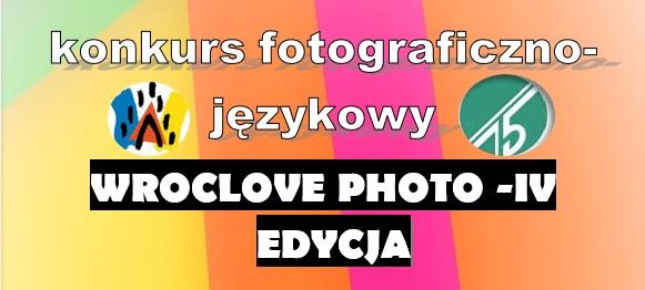 Zwycięzcy Międzyszkolnego Konkursu Wroclove Photo – IV edycja!